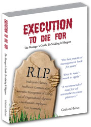 Execution To Die For - The Manager's Guide To Making It Happen